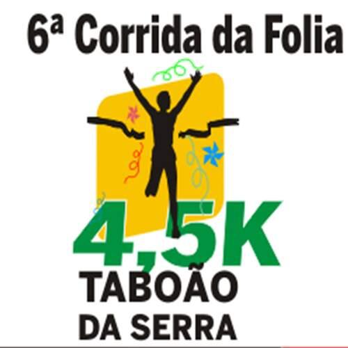 6ª CORRIDA DA FOLIA- TABOÃO DA SERRA